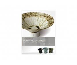 Natural glazes. Collecting and making (New Ceramics)