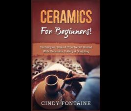 Ceramics for Beginners!