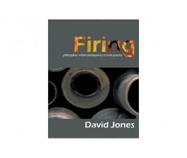 Firing: Philosophies Within Contemporary Ceramic Practice